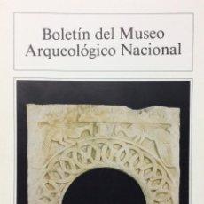 Libros de segunda mano: BOLETIN DEL MUSEO ARQUEOLOGICO NACIONAL TOMO IV Nº1 (1986). VV.AA.. Lote 77832717