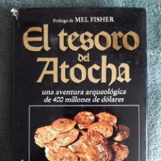 Libros de segunda mano: EL TESORO DEL ATOCHA / DUNCAN MATHEWSON / CÍRCULO DE LECTORES / 1ª EDICIÓN 1988. Lote 80849731