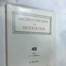 Libros de segunda mano: ARCHIVO ESPAÑOL DE ARQUEOLOGÍA, VOL. 40, 1975, 1º Y 2º SEMESTRES. Nº 131 Y 132.198PAG. ILUSTRACIONES. Lote 81271924