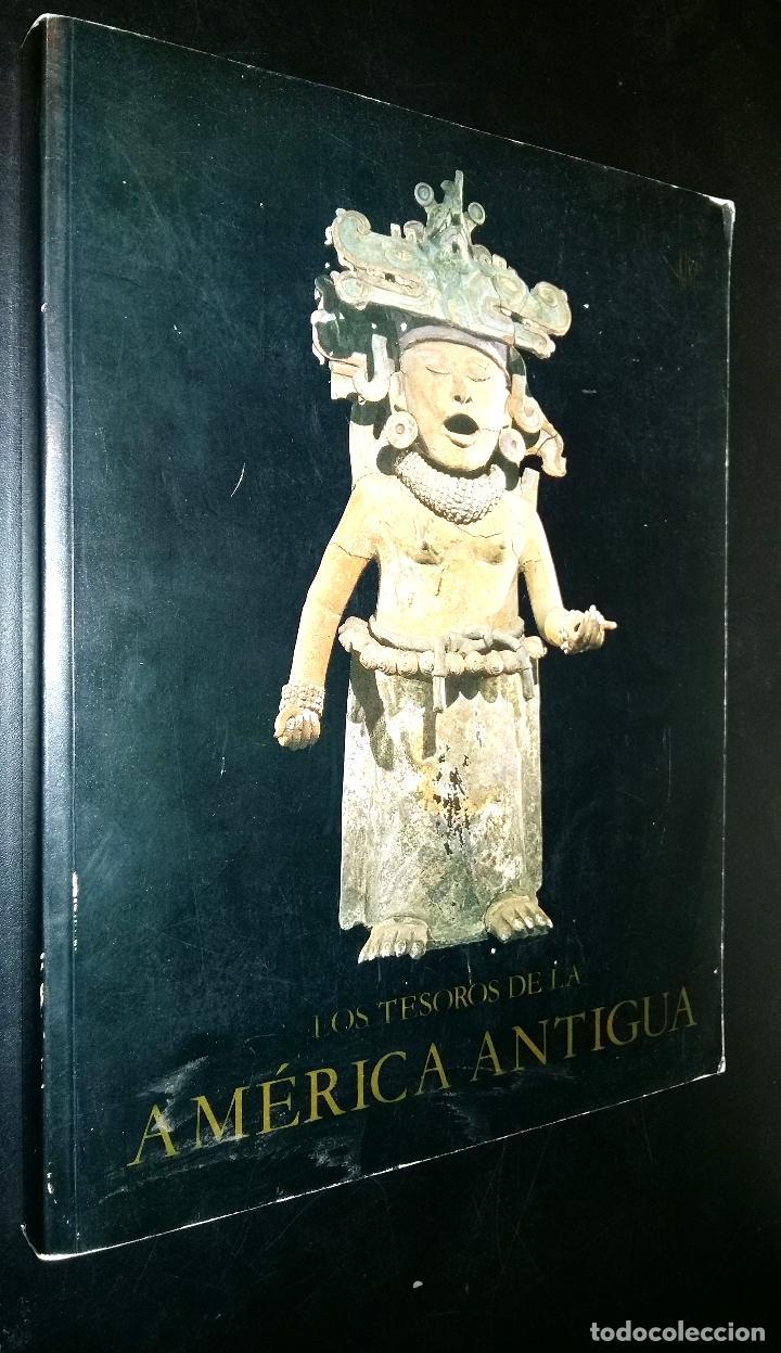 LOS TESOROS DE LA AMERICA ANTIGUA / S.K. LOTHROP (Libros de Segunda Mano - Ciencias, Manuales y Oficios - Arqueología)