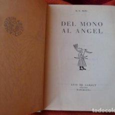 Libros de segunda mano: DEL MONO AL ANGEL -H.R.HAYS-. Lote 81909616