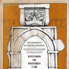Libros de segunda mano: ESTUDIOS DE HISTORIA Y DE ARQUEOLOGÍA MEDIEVALES III Y IV (CÁDIZ 1984) SIN USAR. Lote 82023832
