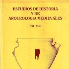 Libros de segunda mano: ESTUDIOS DE HISTORIA Y DE ARQUEOLOGÍA MEDIEVALES VII - VIII (CÁDIZ 1987-88) SIN USAR. Lote 82024324