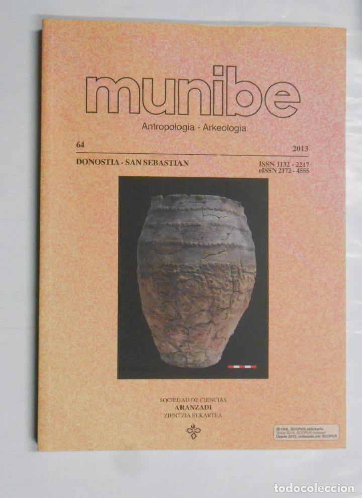 REVISTA ARQUEOLOGIA. - MUNIBE - N° 64 - AÑO 2013. - TDK22 (Libros de Segunda Mano - Ciencias, Manuales y Oficios - Arqueología)