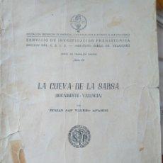 Libros de segunda mano: LA CUEVA DE LA SARSA BOCAIRENT-VALENCIA- JULIÁN SAN VALERO APARISI 1950 INVESTIGACIÓN PREHISTORICA. Lote 82755996
