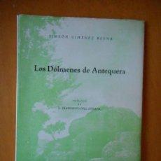 Libros de segunda mano: LOS DÓLMENES DE ANTEQUERA. SIMEÓN GIMÉNEZ REYNA. ANTEQUERA 1968. TIENE 36 PÁGINAS. MUY BUEN ESTADO. Lote 83615188