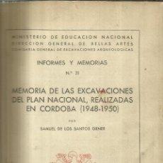 Libros de segunda mano: MEMORIA DE LAS EXCAVACIONES REALIZADAS EN CÓRDOBA (1948-1950). SAMUEL DE LOS SANTOS. 1955. Lote 84001388