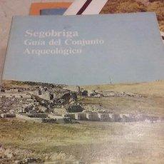 Libros de segunda mano: SEGOBRIGA GUÍA DEL CONJUNTO ARQUEOLÓGICO. Lote 77922005