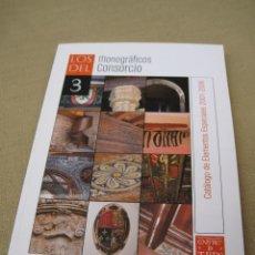 Libros de segunda mano: LOS MONOGRAFICOS DE LA CIUDAD DE TOLEDO . 3 - CATALOGO DE ELEMENTOS ESPECIALES 2001 - 2006.. Lote 86451896