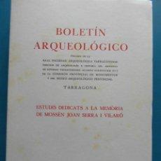 Libros de segunda mano: BOLETIN ARQUEOLOGICO DE TARRAGONA. ESTUDIS DEDICATS A LA MEMORIA DE MOSSEN JOAN SERRA I VILARO. Lote 86573656