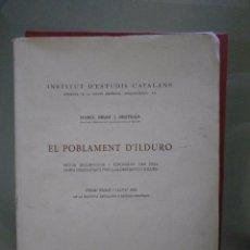 Livres d'occasion: EL POBLAMENT D'ILDURO. ESTUDI ARQUEOLÓGIC I TOPOGRÀFIC DES DELS TEMPS PREHISTÒRICS FINS A LA ... Lote 86907116