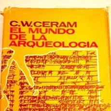 Libros de segunda mano: EL MUNDO DE LA ARQUEOLOGÍA. Lote 87341648
