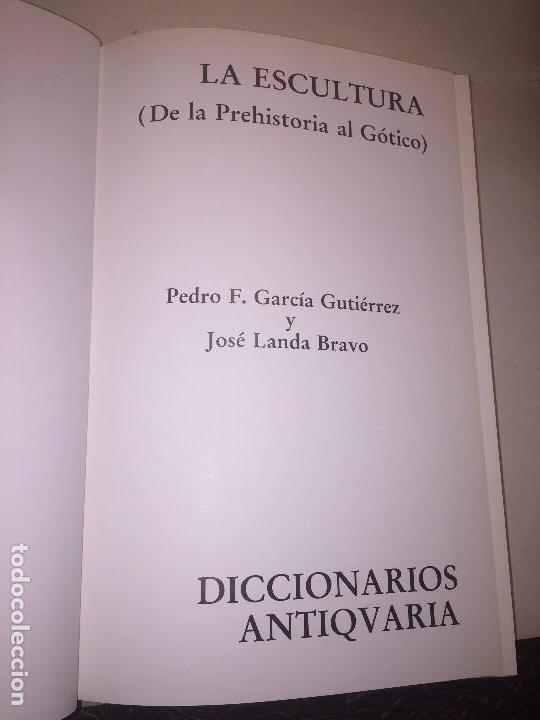 Libros de segunda mano: La Escultura de la prehistoria al gotico Pedro Garcia Jose Landa Antiqvaria 1994 diccionario - Foto 2 - 89874408