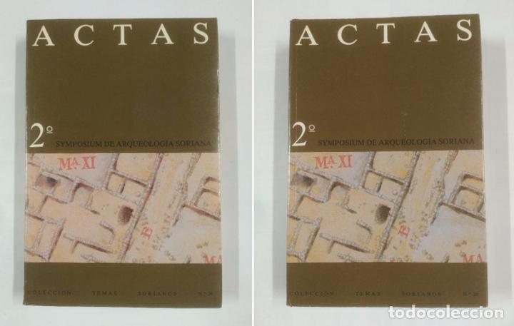 ACTAS 2º SYMPOSIUM DE ARQUEOLOGIA SORIANA. COLECCION TEMAS SORIANOS Nº 20. TOMOS I Y II. TDK201 (Libros de Segunda Mano - Ciencias, Manuales y Oficios - Arqueología)