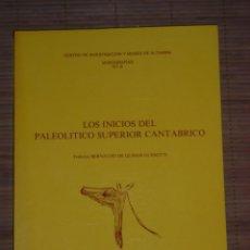 Libros de segunda mano: LOS INICIOS DEL PALEOLITICO SUPERIOR CANTABRICO Nº 8 MONOGRAFIA - MUSEO ALTAMIRA. Lote 90457809