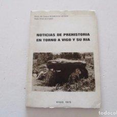 Libros de segunda mano: NOTICIAS DE PREHISTORIA EN TORNO A VIGO Y SU RÍA. RMT81668.. Lote 90457944