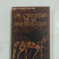 Libros de segunda mano - LAS CONQUISTAS DE LA ARQUEOLOGÍA. - RAYMOND BLOCH, ALAIN HUS. TDK139 - 90662790