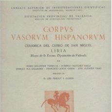 Libros de segunda mano: CORPUS VASORUM HISPANORUM (CERÁMICA DEL CERRO DE SAN MIGUEL - LIRIA) 1954. SIN USAR. Lote 183822263
