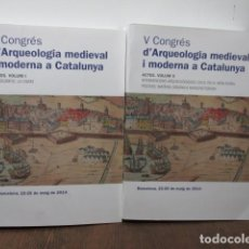 Libros de segunda mano: V CONGRÉS - D'ARQUEOLOGIA MEDIEVAL I MODERNA A CATALUNYA 2 TOMOS - COMO NUEVOS, TIRADA DE 450 LIBROS. Lote 92172475