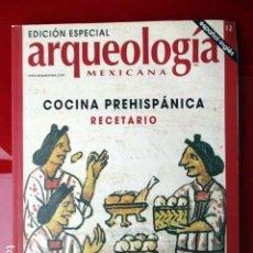 Edición especial Arqueología Mexicana. Cocina Prehispánica. Recetario. 2003 Inglés/español