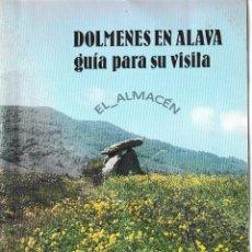 Libros de segunda mano: DÓLMENES EN ÁLAVA. GUÍA PARA SU VISITA (1983) SIN USAR. Lote 93584265