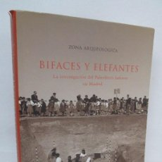 Libros de segunda mano: BIFACES Y ELEFANTES. ZONA ARQUEOLOGICA. MUSEO ARQUEOLOGICO REGIONAL 2002. VER FOTOGRAFIAS. Lote 94170710