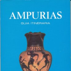 Libros de segunda mano: E. RIPOLL PERELLÓ, AMPURIAS, GUÍA ITINERARIA, BARCELONA, 1977. Lote 94448670