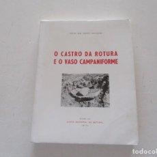 Libros de segunda mano: VICTOR DOS SANTOS GONÇALVEZ. O CASTRO DE ROTURA E O VASO CAMPANIFORME. RM82158. . Lote 95147059