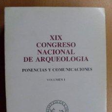 Libros de segunda mano - XIX CONGRESO NACIONAL DE ARQUEOLOGÍA / Zaragoza 1989 - 95177395