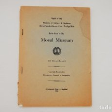 Libros de segunda mano: GUIDE BOOK TO THE MOSUL MUSEUM - GOVERNMENT PRESS BAGHDAD1966. Lote 95834343