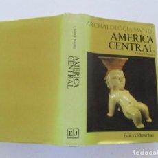 Libros de segunda mano: CLAUDE F. BAUDEZ. ARCHAEOLOGIA MUNDI. AMÉRICA CENTRAL. RMT82526. . Lote 96198991