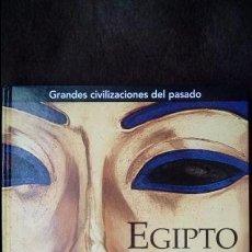 Libros de segunda mano: EGIPTO, GRANDES CIVILIZACIONES DEL PASADO.ALBERTO SILIOTTI. FOLIO.. Lote 96222903