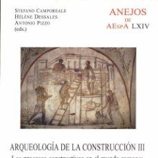 Libros de segunda mano: ARQUEOLOGÍA DE LA CONSTRUCCIÓN. TOMO III (CSIC 2012) SIN USAR. Lote 96374579