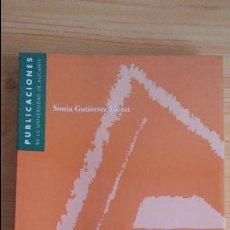Libros de segunda mano: ARQUEOLOGÍA. INTRODUCCION A LA HISTORIA MATERIAL DE LAS SOCIEDADES DEL PASADO. SONIA GUTIERREZ. Lote 97057311