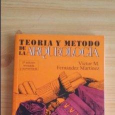Libros de segunda mano: TEORIA Y METODOLOGIA DE LA ARQUEOLOGÍA. VICTOR M. FERNÁNDEZ MARTÍNEZ. EDITORIAL SINTESIS.. Lote 97057507