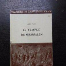 Libros de segunda mano: EL TEMPLO DE JERUSALEN, PARROT, ANDRE, 1961. Lote 97872539