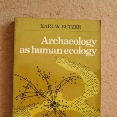 Libros de segunda mano: ARCHAEOLOGY AS HUMAN ECOLOGY: METHOD AND THEORY FOR A CONTEXTUAL APPROACH. BUTZER (KARL W.). Lote 226284610