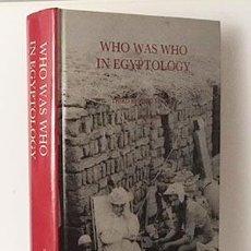 Libros de segunda mano: WHO WAS WHO IN EGYPTOLOGY (EGIPTOLOGIA. DICCIONARIO DE EGIPTÓLOGOS 458 PAGS.. Lote 99567899
