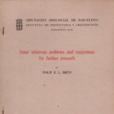 Libros de segunda mano: SMITH : SOME SOLUTREAN PROBLEMS AND SUGGESTIONS FOR FURTHER RESEARCH (BARCELONA, 1965). Lote 100532367