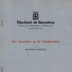 Libros de segunda mano: HARROLD : NEW PERSPECTIVES ON THE CHATELPERRONIAN (BARCELONA, 1981). Lote 100532879