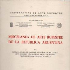 Libros de segunda mano: MISCELÁNEA DEL ARTE RUPESTRE DE LA REPÚBLICA ARGENTINA (BARCELONA, 1979). Lote 100534975