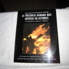Libros de segunda mano: LA PRESENCIA HUMANA MAS ANTIGUA EN ASTURIAS.JOSE A.RODRIGUEZ.ESTUDIOS DE ARQUEOLOGIA ASTURIANA Nº 2.. Lote 101226423