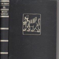 Libros de segunda mano: C. W. CERAM : EL MISTERIO DE LOS HITITAS (DESTINO, 1973). Lote 101294127