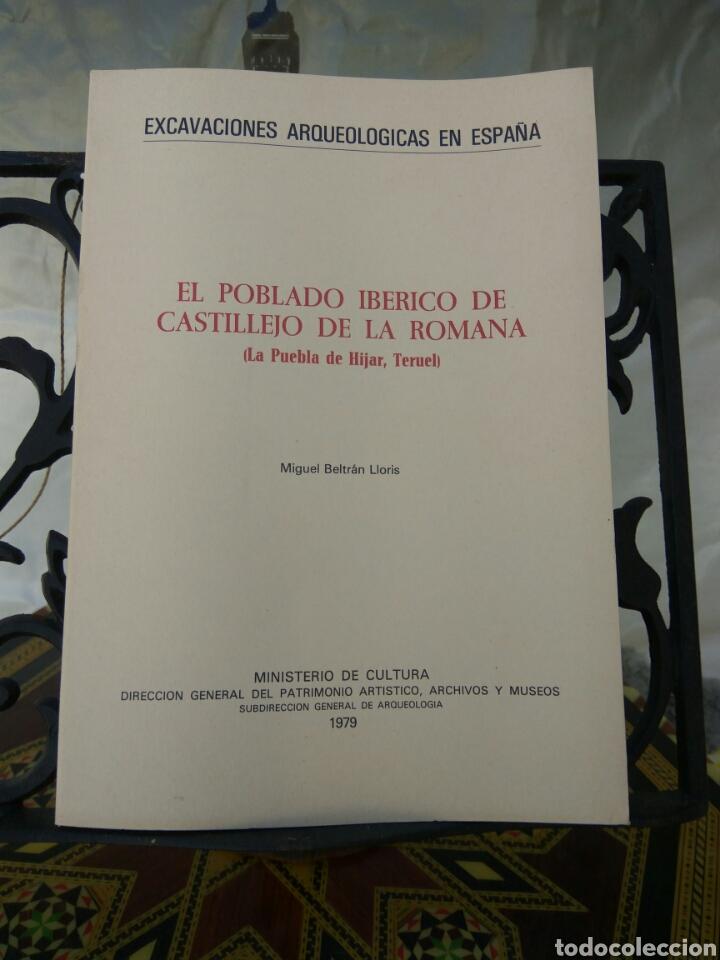 EXCAVACIONES ARQUEOLOGICAS DE ESPAÑA POBLADO IBERICO CASTILLEJO DE LA ROMANA (Libros de Segunda Mano - Ciencias, Manuales y Oficios - Arqueología)