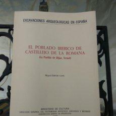 Libros de segunda mano: EXCAVACIONES ARQUEOLOGICAS DE ESPAÑA POBLADO IBERICO CASTILLEJO DE LA ROMANA. Lote 101744702