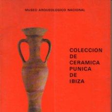 Libros de segunda mano: A. RODERO RIAZA : COLECCIÓN DE CERÁMICA PÚNICA DE IBIZA DEL MUSEO ARQUEOLÓGICO NACIONAL (1980). Lote 102375907