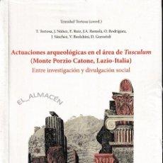 Libros de segunda mano: ACTUACIONES ARQUEOLÓGICAS EN EL ÁREA DE TUSCULUM (CSIC 2015) RETRACTILADO. Lote 102537255