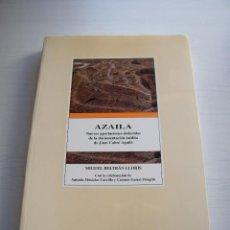 Libros de segunda mano: AZAILA - MIGUEL BELTRÁN LLORIS - INSTITUCIÓN FERNANDO EL CATÓLICO - ZARAGOZA (1995). Lote 102669511