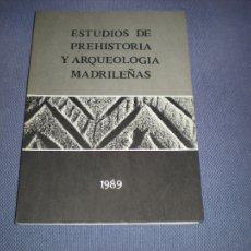Libros de segunda mano: ESTUDIOS DE PREHISTORIA Y ARQUEOLOGIA MADRILEÑAS. 1995/1196 - VARIOS. Lote 102568878