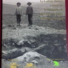 Libros de segunda mano: ARQUEOLOGIA- MURCIA- LEVANTE- LA CULTURA IBERICA A TRAVES DE LA FOTOGRAFIA DE PRINCIPIOS DE SIGLO-. Lote 102777767